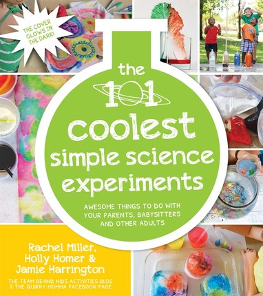 101 Coolest Simple Science Experiments