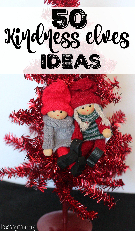 Kindness elves ideas