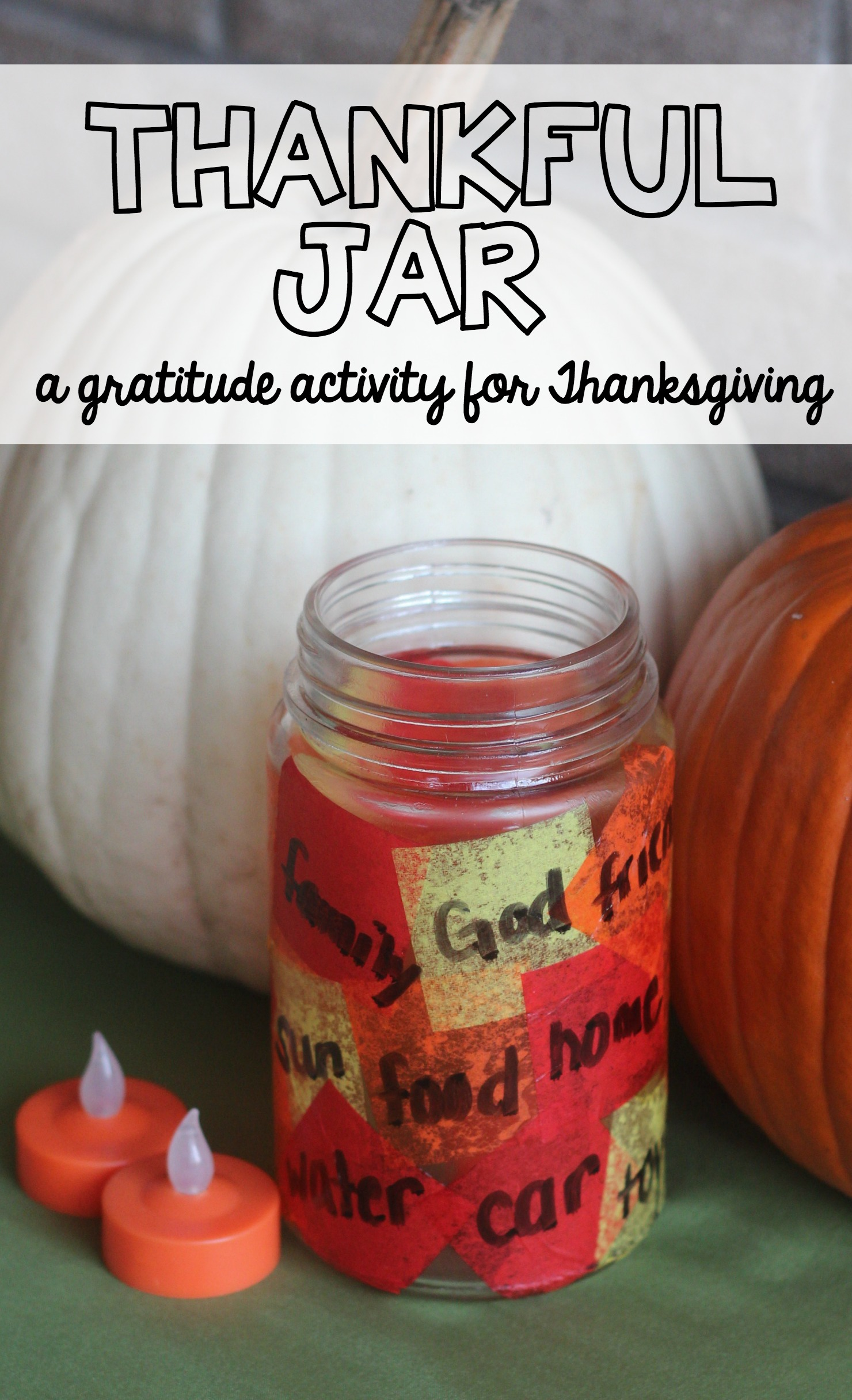 Thankful Jar - gratitude activity for Thanksgiving