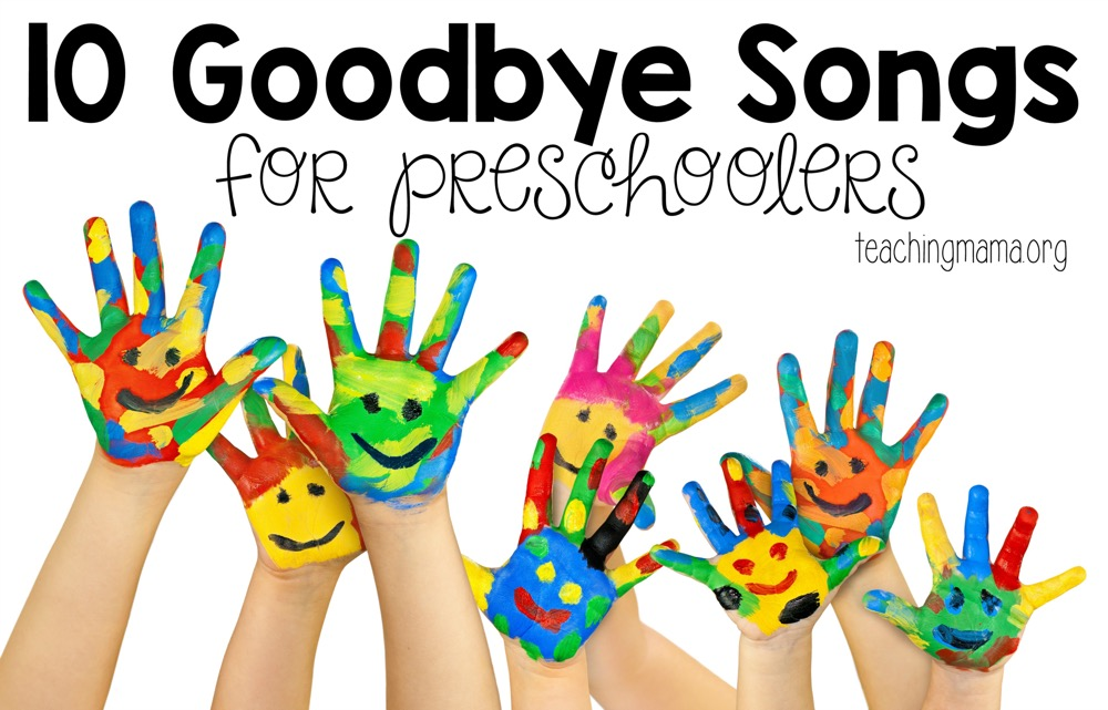 10 Goodbye Songs for Preschoolers
