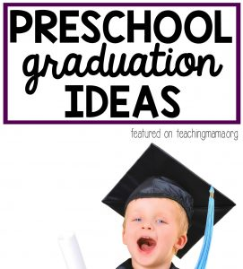 Preschool Graduation Ideas