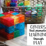 Centers that Promote Learning Through Play