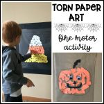 Torn Paper Art – Fine Motor Activity