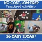 No-cost, Low-Prep Preschool Activities