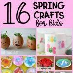 16 Spring Crafts for Kids