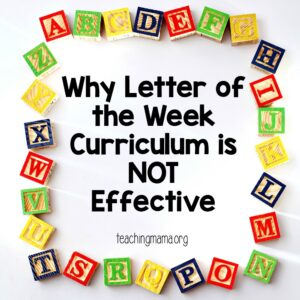Why letter of the week curriculum is not effective