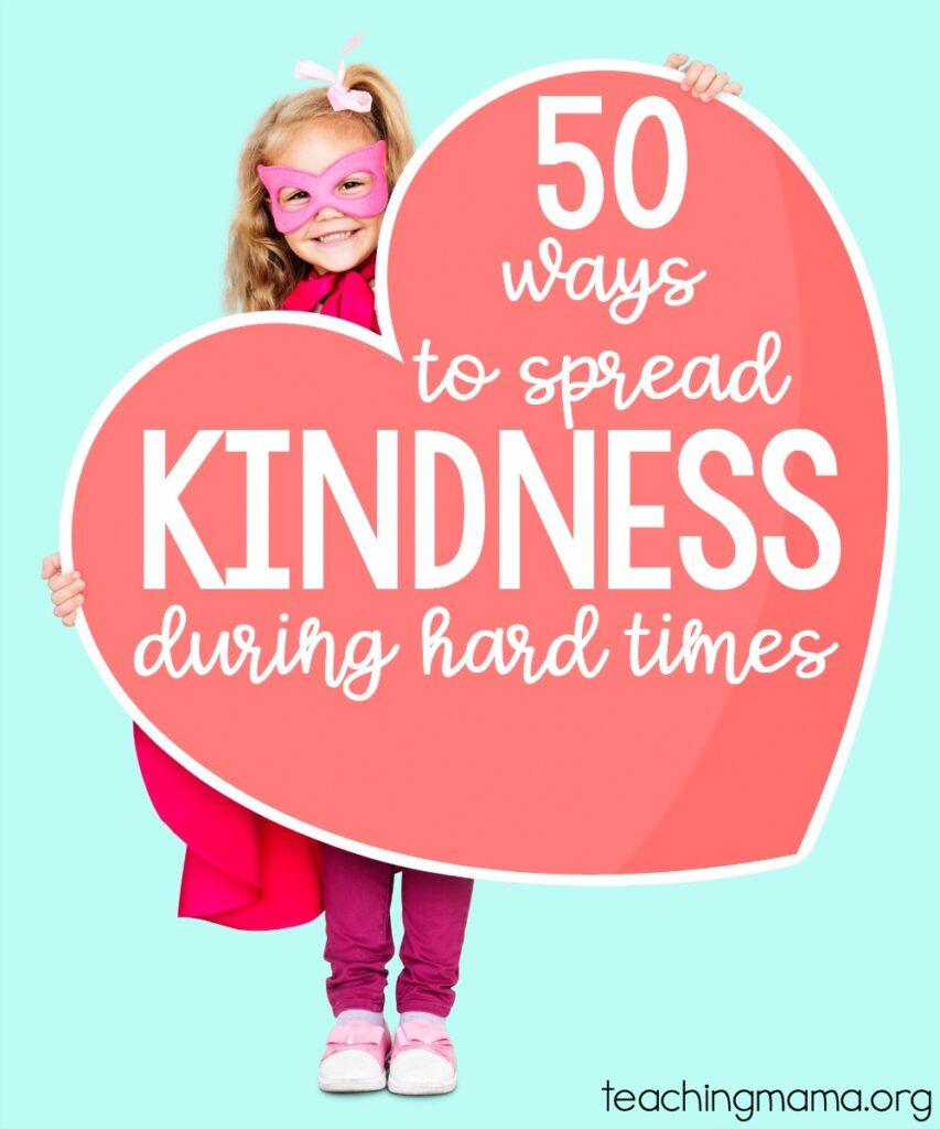 50 ways to spread kindness