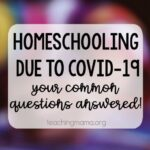 Homeschooling Due to Covid-19: Your Common Questions Answered