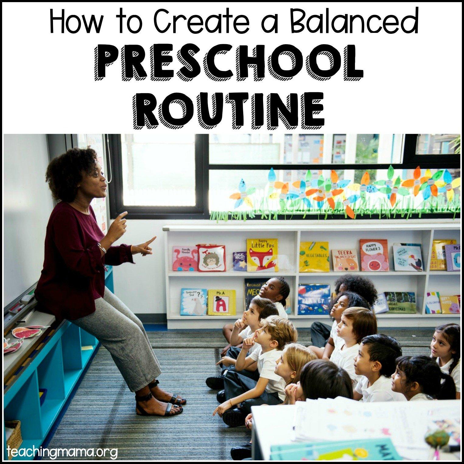 how to create a balanced preschool routine