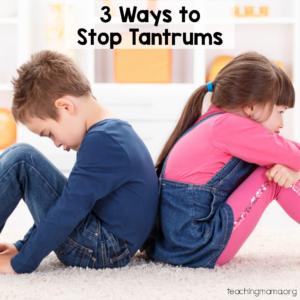 3 Ways to Stop Tantrums