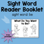 "Sight Word Readers for the Word ""Be"""